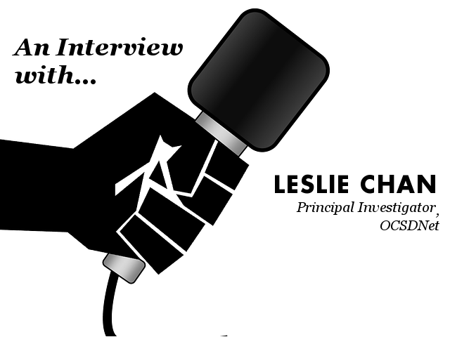 Interview with Leslie Chan, Principal Investigator of OCSDNet