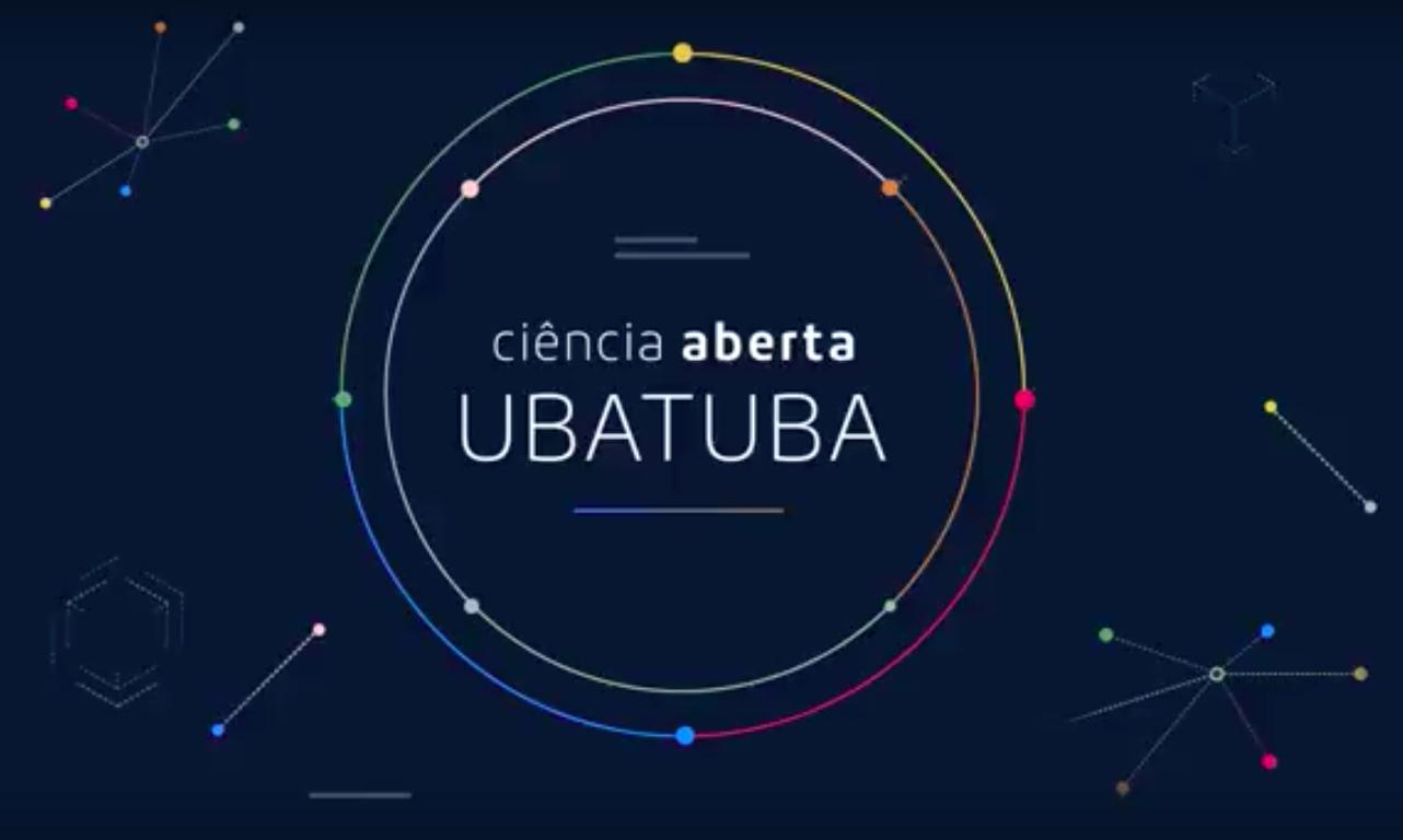 "Launch of ""Ubatuba Open Science"" Video /  Lançamento do video ""Ciência Aberta Ubatuba"""